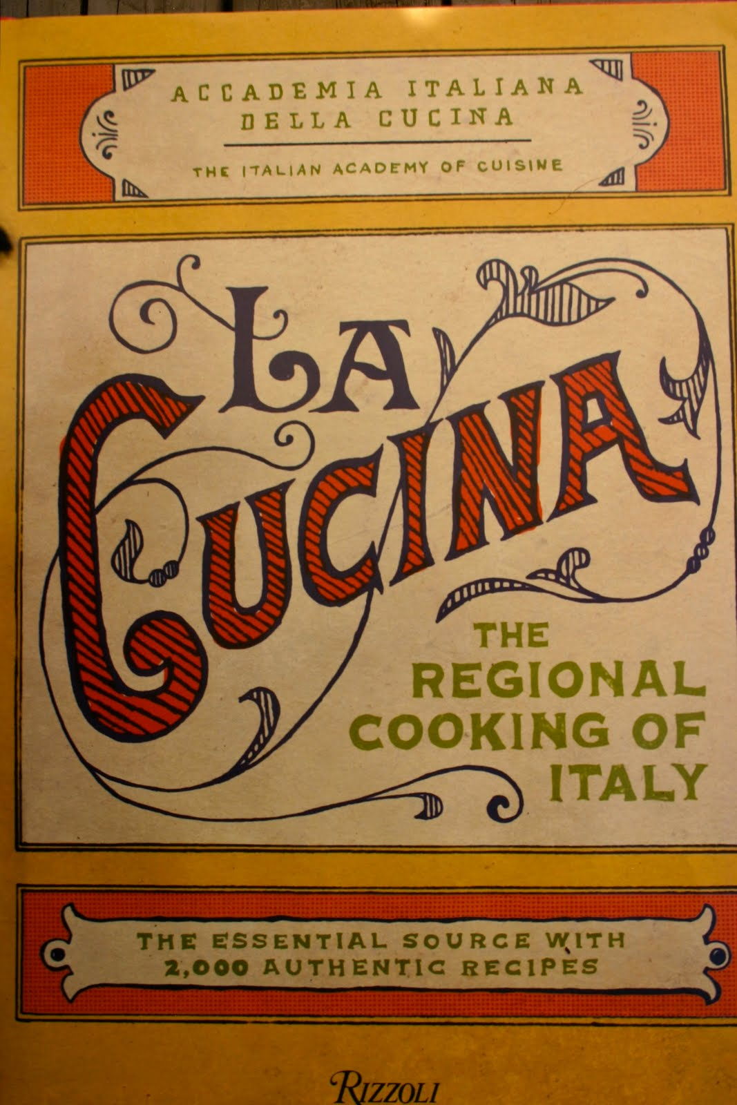 La Cucina The Regional Cooking Of Italy The Art Of Food La Cucina Kitchen Cookbook